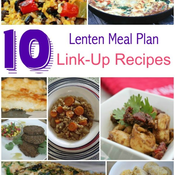 2015 Lenten Meal Plan Link-up ~ WEEK 1
