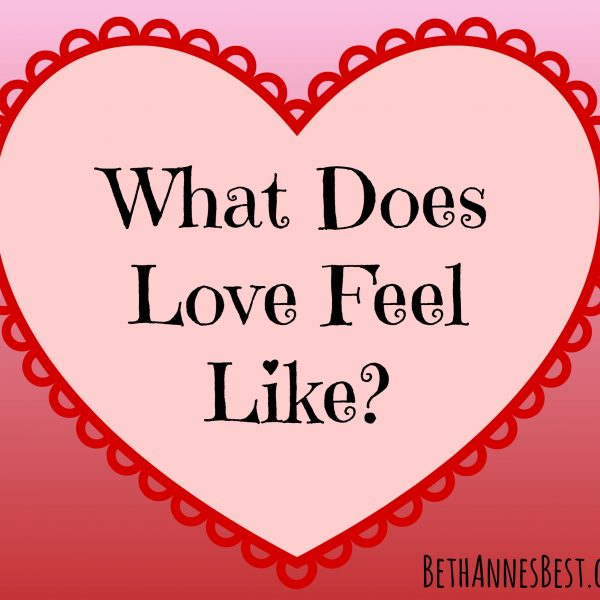 What Does Love Feel Like?